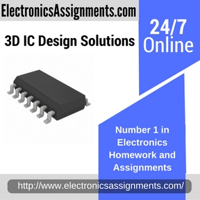 3D IC Design Solutions Assignment Help