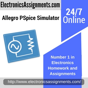 Allegro PSpice Simulator Electronics Assignment Help and
