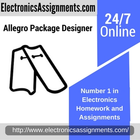 Allegro Package Designer Assignment help