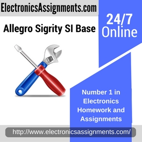 Allegro Sigrity SI Base Assignment help