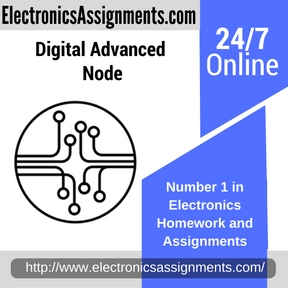 Digital Advanced Node Assignment help