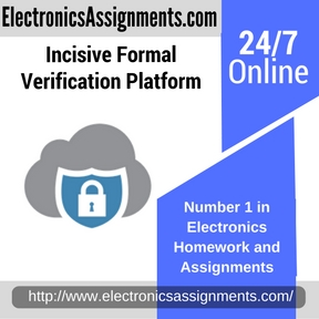Incisive Formal Verification Platform Assignment help