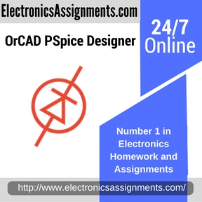 OrCAD PSpice Designer Assignment help