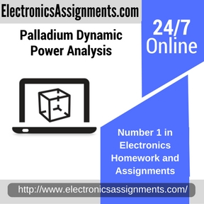 Palladium Dynamic Power Analysis Assignment help