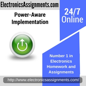 Power-Aware Implementation Assignment Help