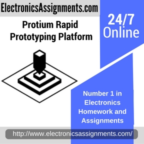 Protium Rapid Prototyping Platform Assignment Help