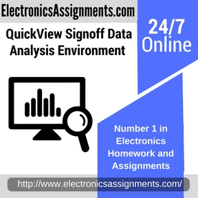 QuickView Signoff Data Analysis Environment Assignment Help