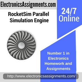 RocketSim Parallel Simulation Engine Assignment Help