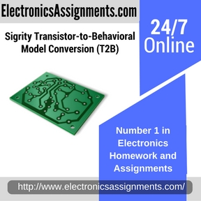Sigrity Transistor-to-Behavioral Model Conversion (T2B) Assignment Help