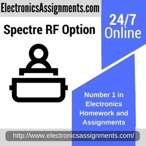 Spectre RF Option Assignment help