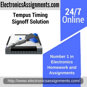 Tempus Timing Signoff Solution Assignment Help
