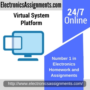 Virtual System Platform Assignment Help